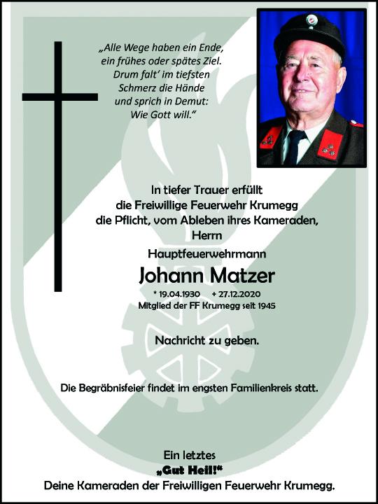 Wir trauern um unseren Feuerwehrkameraden Herrn Johann Matzer aus Krumegg